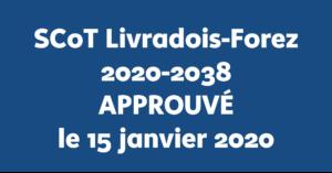 Janvier 2020 – Approbation du SCoT Livradois-Forez (2020-2038)